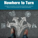 Nowhere to Turn: Investigation into the Ministry of Community and Social Services' response to situations of crisis involving adults with developmental disabilities